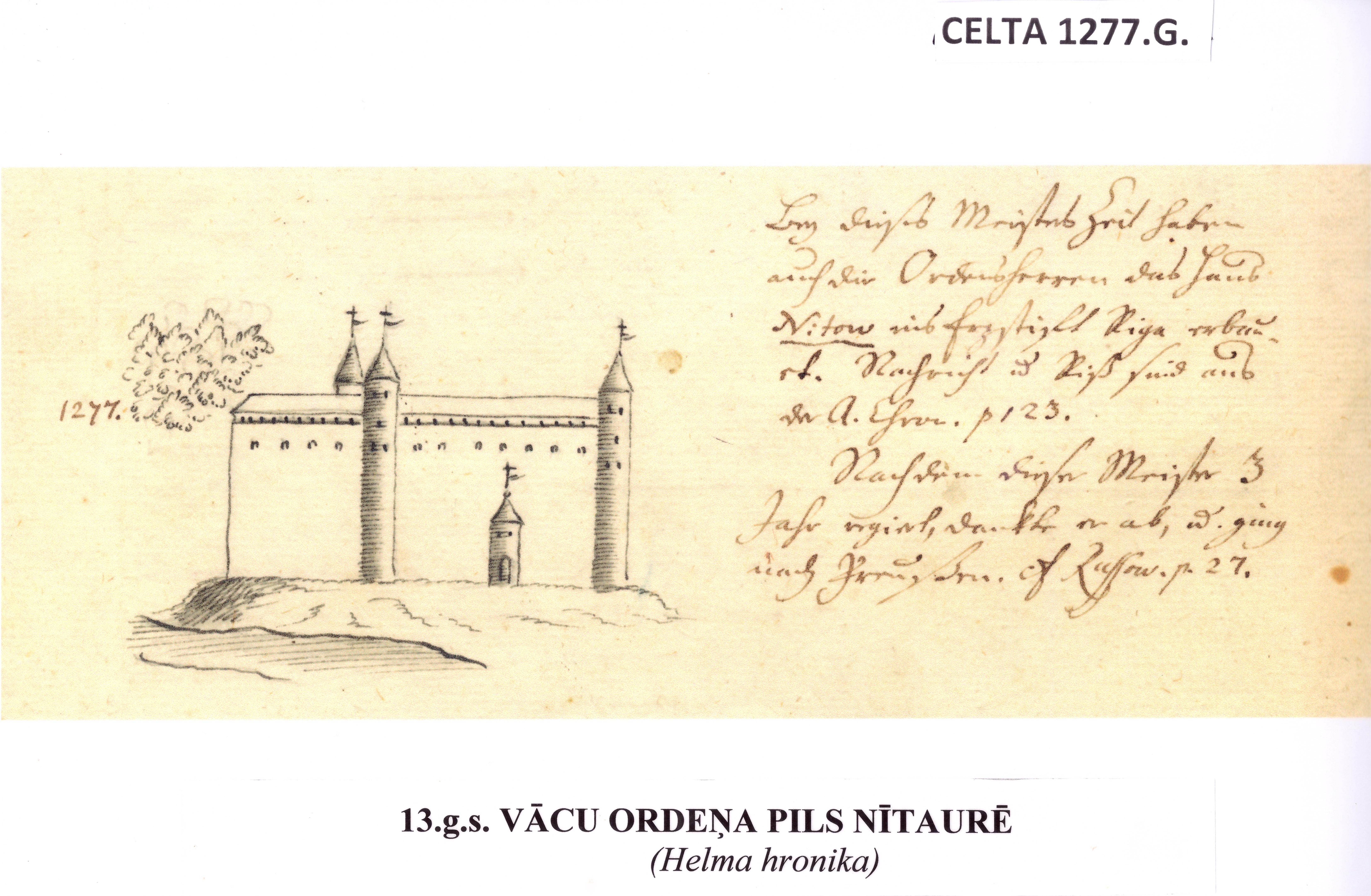 Helma hronika. Vacu ordena pils Nitaure 1277.gads